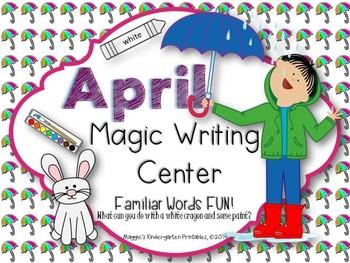 April Magic Writing Center Activities:  Quick Print and Re