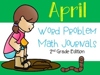 April Math Word Problem Journals {2nd grade CCSS Aligned}