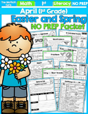April NO PREP Math and Literacy (1st Grade)