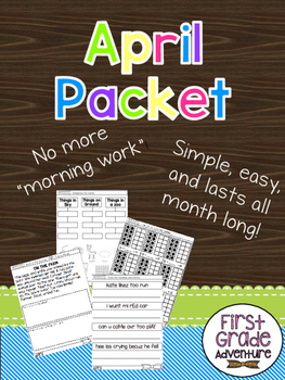 April Packet {First Grade Morning Work for ALL of April!}
