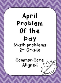April Problem of the Day for 2nd Grade Common Core Aligned