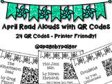 April Read Aloud QR Codes - April Listen to Reading Center