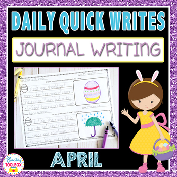 April Quick Writes (Daily Journal Writing Prompts)