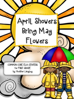 ELA Centers First Grade April Showers Bring May Flowers