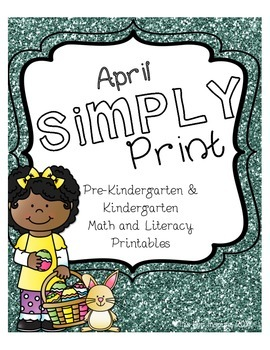April Simply Print Pre-K & Kindergarten Math & Literacy Pr
