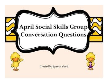 April Social Skill Conversation Questions