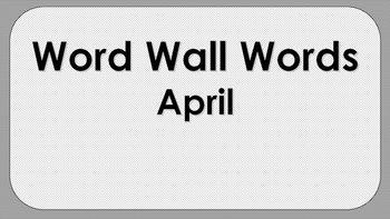 April Word Wall Words