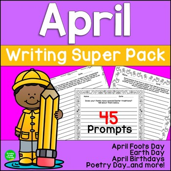 April Writing Super Pack: April Fool's Day, Earth Day, Eas