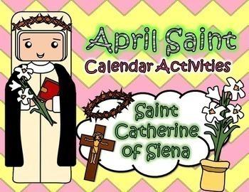 April Catholic Saint Calendar Activities - Saint Catherine