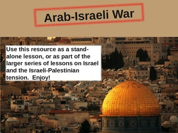 Arab-Israeli War Timeline: engaging follow-along PPT with