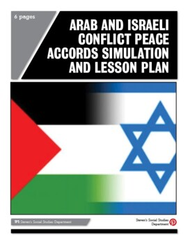 Arab and Israeli Conflict Peace Accords Simulation and Les