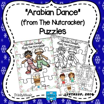 Arabian Dance (from The Nutcracker) Puzzles