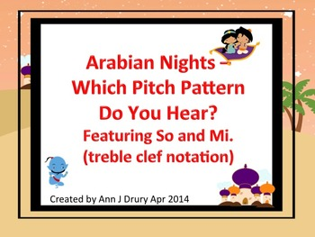 Arabian Nights - A Listening Game for Practicing So and Mi