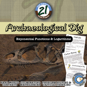 Archaelogical Dig -- Carbon Dating -- Exponential and Loga