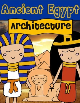 Egypt: Architecture and Monuments