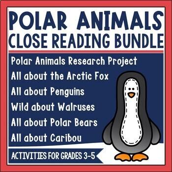 Arctic Animal Close Reading Bundle