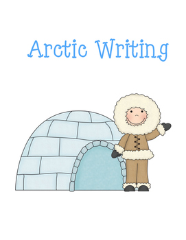Arctic Writing/Spelling Worksheets