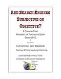 Are Search Engines Subjective or Objective? A Common Core Essay
