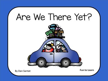 Are We There Yet?     By Dan Santat   44 pgs of Common Cor