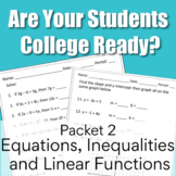 Are You College Ready? Packet 2 - Equations, Inequalities,