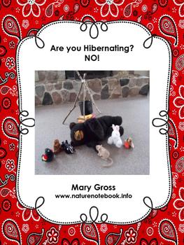 Are You Hibernating?  No!