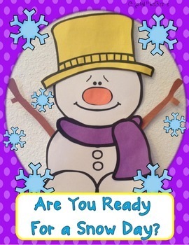 Snowman Craft and Writing (Are you ready for a snow day?)