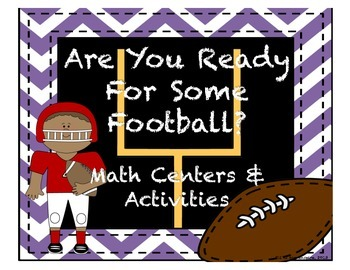 Are You Ready for Some Football? Math Centers and Activities