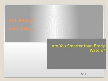 Are You Smarter than.... Part 2  - An SOL Review for Virgi