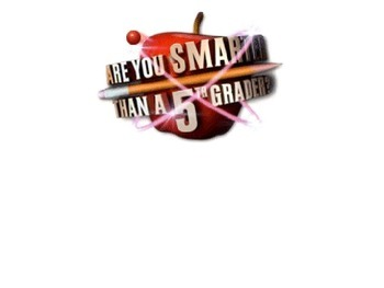 Are you Smarter than your 4th grade Teachers- Math