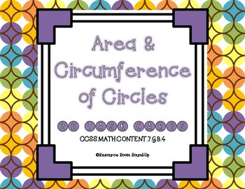 Area & Circumference of Circles: 20 Task Cards