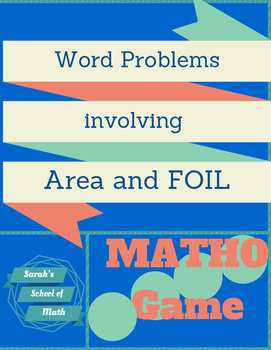 Area/FOIL Word Problems Matho Game