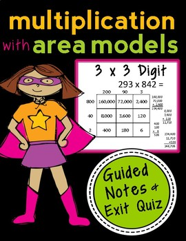Area Model Multiplication: 3 x 3 Digits, Guided Notes and