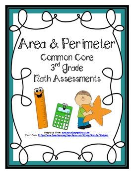 Area & Perimeter Common Core Math Assessments