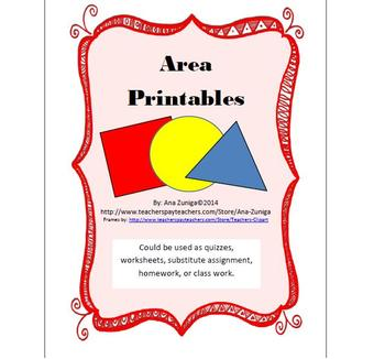 Area Printables: Use as quizzes, substitute work, extra pr
