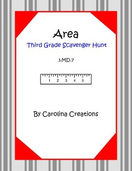 Area Scavenger Hunt - Third Grade Math 3.MD.7