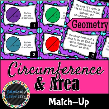Area and Circumference of Circles Match-Up; Geometry