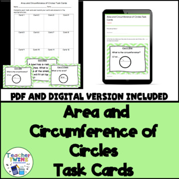 Area and Circumference of Circles Task Cards CCS 7.G.4