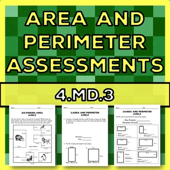 Area and Perimeter Assessments: Three Summative and/or Pre