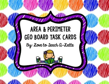 Area and Perimeter Geo Board Task Cards