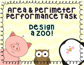Area and Perimeter Math Performance Task Zoo