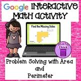 Area and Perimeter Problem Solving Google Classroom Activi