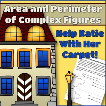 Area and Perimeter of Complex Figures: Help Katie With Her