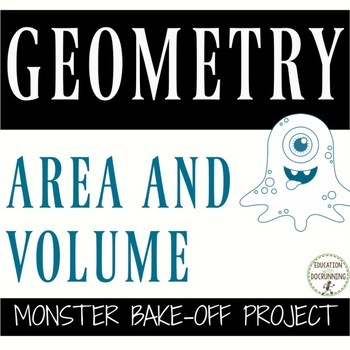 Area and Volume Monster Bake-Off Project-Based Learning for math