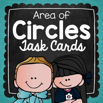 Area of Circles Task Cards