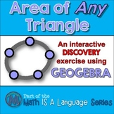 Area of any Triangle - interactive discovery exercise - Geogebra