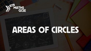 Areas of Circles - Complete Lesson
