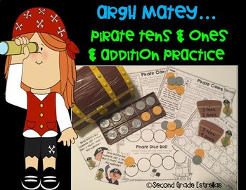 Argh Pirate Addition and Tens and Ones Math Centers