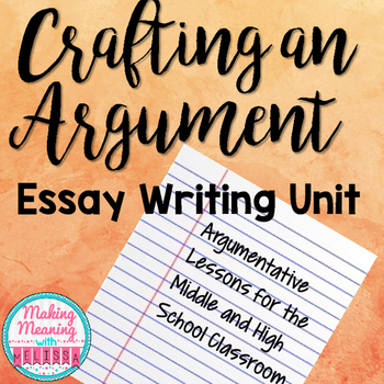 Argument Essay Complete Unit - Middle and High School