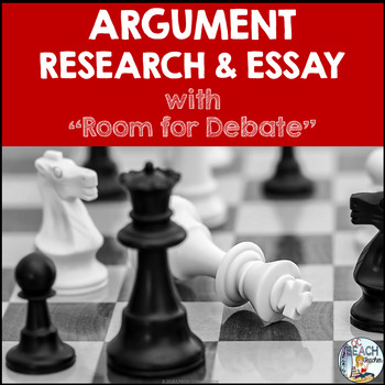 "Argument: Research & Essay Unit Using ""Room for Debate"""