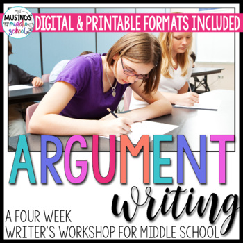 Argument Writing: A Writer's Workshop for Common Core